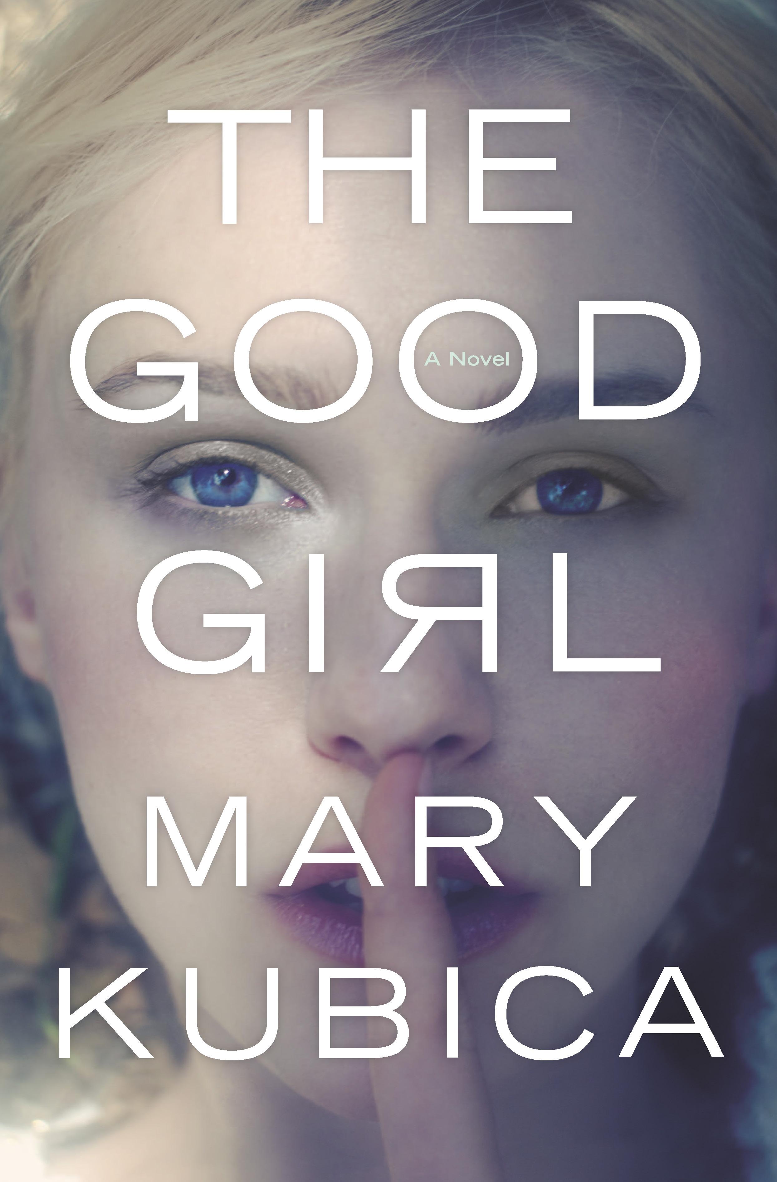 Good Girl Vs Bad Girl Makeup Good: Write On, Wednesday: Meet Mary Kubica, Author Of Smashing