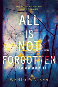 all-is-not-forgotten-wendy-walker-paperback-1