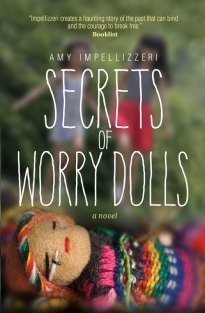 Amy Impellezzeri | SECRETS OF WORRY DOLLS: https://leslielindsay.com/2017/08/02/wednesdays-with-writers-this-stunning-and-personal-story-secrets-of-worry-dolls-is-so-wonderful-so-multifaceted-and-gorgeously-written-but-theres-more-amy-impellizzeri-talks-about-character