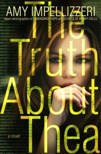 Amy Impellizzeri | THE TRUTH ABOUT THEA: https://leslielindsay.com/2017/12/13/wednesdays-with-writers-amy-impellizzeri-is-back-with-a-mind-bending-tale-on-truth-reinvention-addition-social-media-and-so-much-more-in-the-truth-about-thea